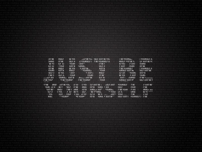 Just Be Yourself1