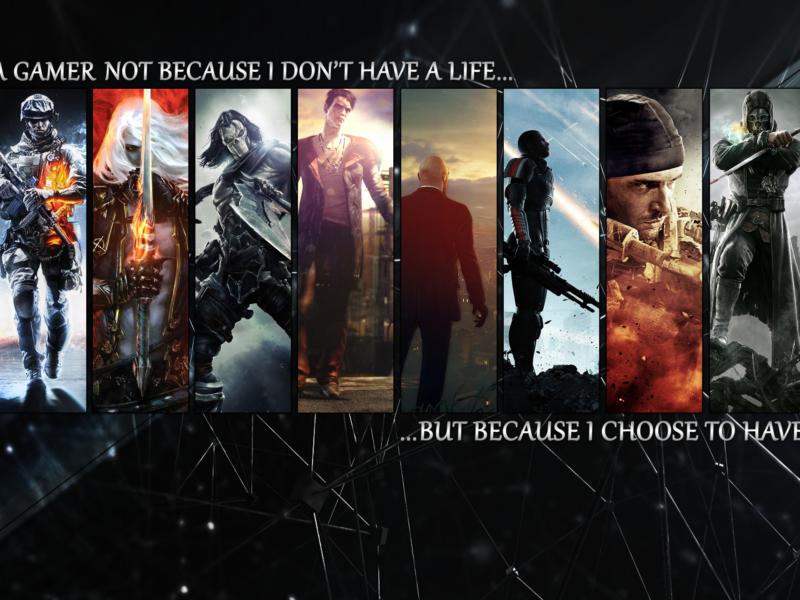 I Am Gamer Because I Choose To Have Many Lives